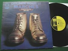 Golden Hour Of Marches inc Theme from Monty Python & Rule Britannia + GH806 LP
