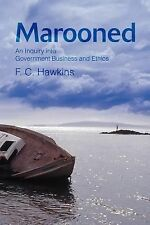 December, 2002, Marooned: An Inquiry into Government Business and Ethics, Frank