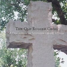 Various Artists : The Old Rugged Cross: A Collection of Southern Gospel CD (2003