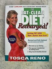 The Eat-Clean Diet RECHARGED! Tosca Reno Stay Lean & Healthy Forever
