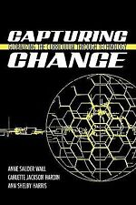 Capturing Change : Globalizing the Curriculum Through Technology by Anne...