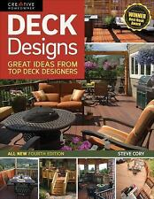 Home Improvement: Deck Designs : Great Ideas from Top Deck Designers by Steve...