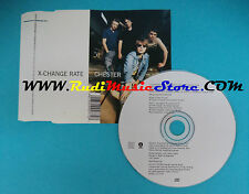 CD Singolo Chester X-Change Rate DG CD77 FRANCE 1999 no mc vhs dvd lp(S22)