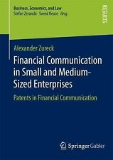 Financial Communication in Small and Medium-Sized Enterprises : Patents in...
