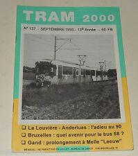 TRAM 2000 N°137 Septembre 1993 TRAMWAY - AUTOBUS - STIB - TEC - De LIJN - LILLE