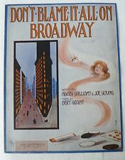 """SHEET MUSIC  """" DON'T BLAME IT ALL ON BROADWAY """"  1913"""