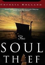 The Soul Thief: The Soul Thief 1 by Cecelia Holland (2002, Hardcover, Revised)