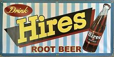 HIRES ROOT BEER SODA OLD SCHOOL VINTAGE SIGN REMAKE BANNER SHOP GARAGE ART 2 X 4