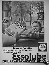 PUBLICITÉ 1937 ESSO ESSOLUBE HUILE SUPÉRIEURE POUR AUTOS - ADVERTISING