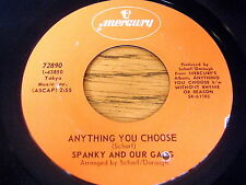 """SPANKY AND OUR GANG - ANYTHING YOU CHOOSE     7"""" VINYL"""