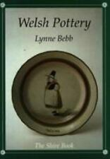 Welsh Pottery : The Shire Book