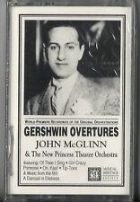 Gershwin Overtures -John McGlinn & the New Princess Theater Orchestra (Cassette)