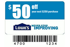 (4) Lowes $50 Off $250 In-Store & Online-Coupons-Instant-Delivery Exp. 04/04/17