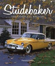 """""""STUDEBAKER--The Complete History"""" brand new full-color hardbound book--192 pgs"""