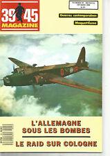 39-45 N° 25 L'ALLEMAGNE SOUS LES BOMBES / LE RAID SUR COLONNE