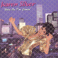 Karen Silver - Hold On I'm Comin - New Factory Sealed CD