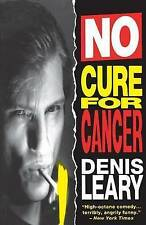 No Cure for Cancer by Denis Leary (Paperback)