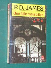 Une folie meurtrière P. D. JAMES