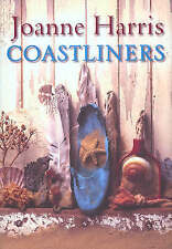 The Coastliners by Joanne Harris (Hardback, 2002)