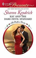 Kat and the Dare-Devil Spaniard (Harlequin Presents), Sharon Kendrick, Good Book