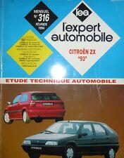 Revue technique CITROEN ZX 93 VOLCANE moteur TU XU XUD XUDT  EXPERT N° 316 1994