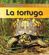 El Ciclo de Vida Ser.: La Tortuga by Patricia Walsh and Ron Fridell (2010,...