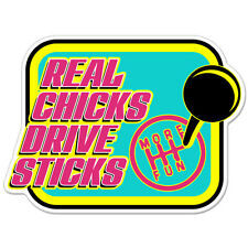 "Real Chicks Drive Sticks Manual Funny car bumper sticker decal 5"" x 4"""