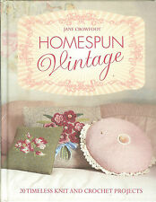 Homespun Vintage - 20 Timeless Knit & Crochet Projects, NEW HB
