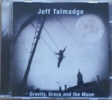 Jeff Talmadge - Gravity, Grace And The Moon (CD)