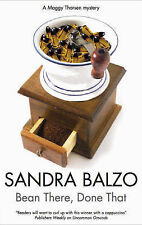 Balzo, Sandra Bean There, Done That (Maggy Thorsen Mysteries) Very Good Book