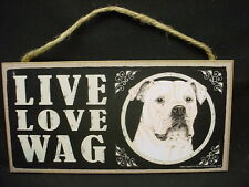 AMERICAN BULLDOG dog LIVE LOVE WAG Picture SIGN wood WALL hanging PLAQUE puppy