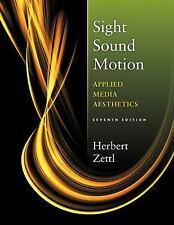 Sight, Sound, Motion: Applied Media Aesthetics (The Wadsworth Series in Broadc..
