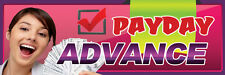 2ft x 6ft Payday Advance (pk) Vinyl Banner 2'x6'  -Alt to Banner Flag  (141)