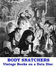 Body Snatchers Burke & Hare Resurrectionists 10 Vintage Books on a Data Disc