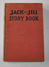JACK and JILL STORY BOOK 1949 vintage Illustrated Book John C Winston Canada -rj