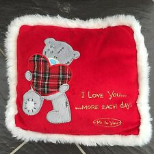 ME TO YOU BEAR TATTY TEDDY RED I LOVE YOU MORE EACH DAY CUSHION