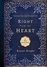 Right From the Heart: Turning Your Day Toward God-ExLibrary