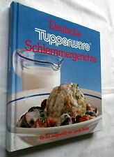 Tupperware DEUTSCHE SCHLEMMERGERICHTE ausgewählt von Carolin Reiber