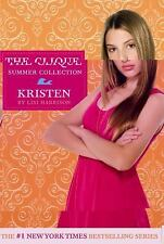 Kristen by Lisi Harrison ~ The Clique Series Collection  Ages 10+