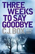 THREE WEEKS TO SAY GOOD AIR EXP by BOX C J ( Author ) ON Dec-01-2009, Paperback,