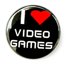 "I LOVE VIDEO GAMES - Novelty Button Pinback Badge 1"" Geek"