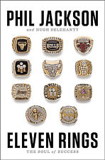 Eleven Rings by Phil Jackson and Hugh Delehanty (Hardcover) NEW