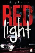 The Red Light by Jd Glass (2015, Paperback)