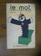 IRIBE - COCTEAU - LE MOT - Le Kaiser Wilaine. N°4 du 2 janvier 1915.