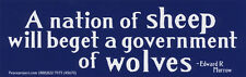 A Nation Of Sheep Will Beget A... - Magnetic Bumper Sticker Magnet