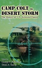 Camp Colt to Desert Storm: The History of U.S. Armored Forces by