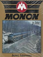 MONON in Color: unique and colorful INDIANA railroad (from BL2s to C62s)
