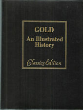 GOLD An Illustrated History Classics Edition 1979 VF  Vincent Buranelli