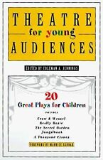 Theatre for Young Audiences : 20 Great Plays For Children-ExLibrary