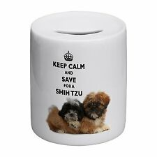 Keep Calm And Save For A Shih Tzu Novelty Ceramic Money Box